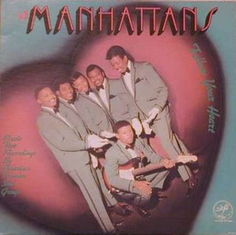 Name:  the_manhattans-follow_your_heart.jpg Views: 1019 Size:  31.3 KB