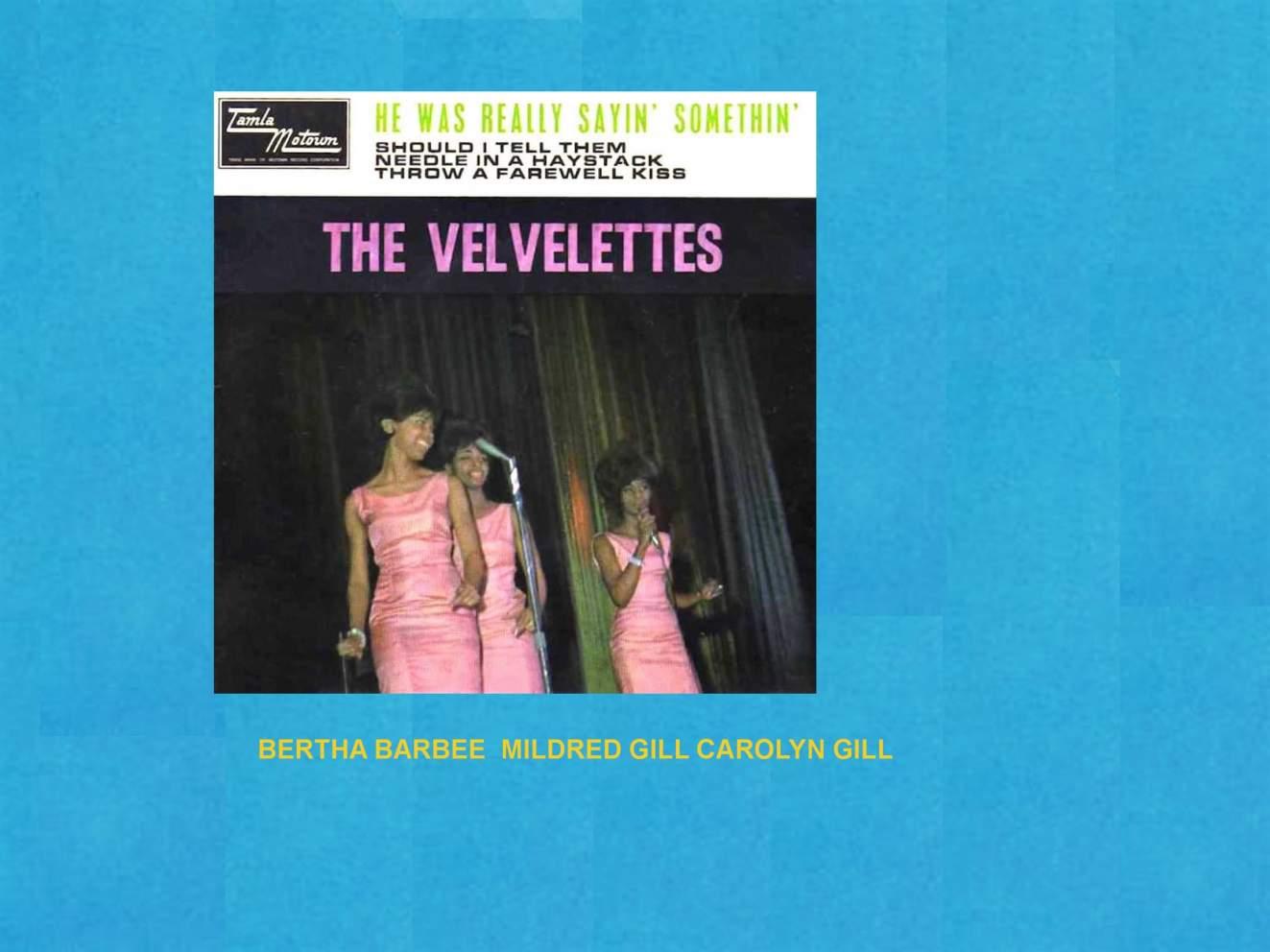 Name:  velvelettes lineup 9.jpg Views: 346 Size:  80.3 KB